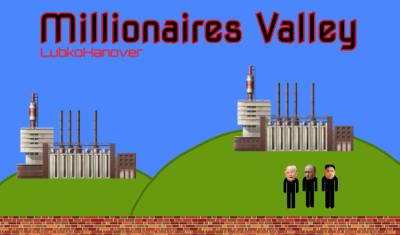 Millionaire's Valley Beta